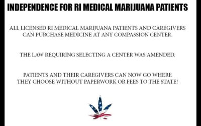 Starting July 1st – Independence for RI Medical Marijuana Patients